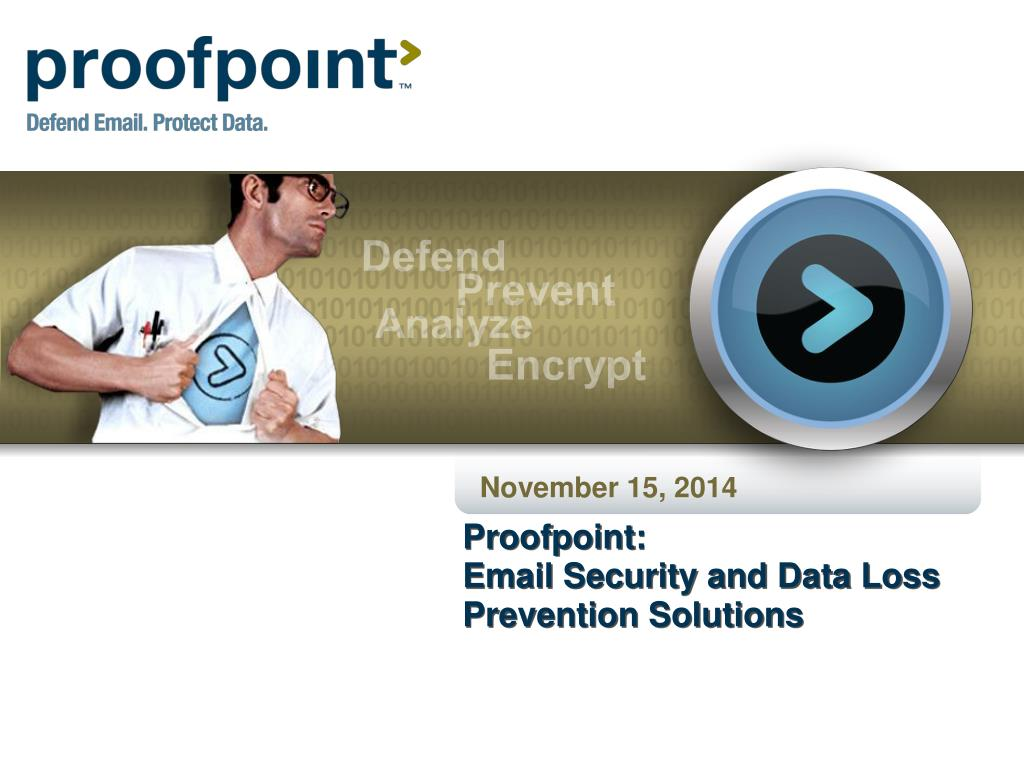 Ppt Proofpoint Email Security And Data Loss Prevention Solutions N