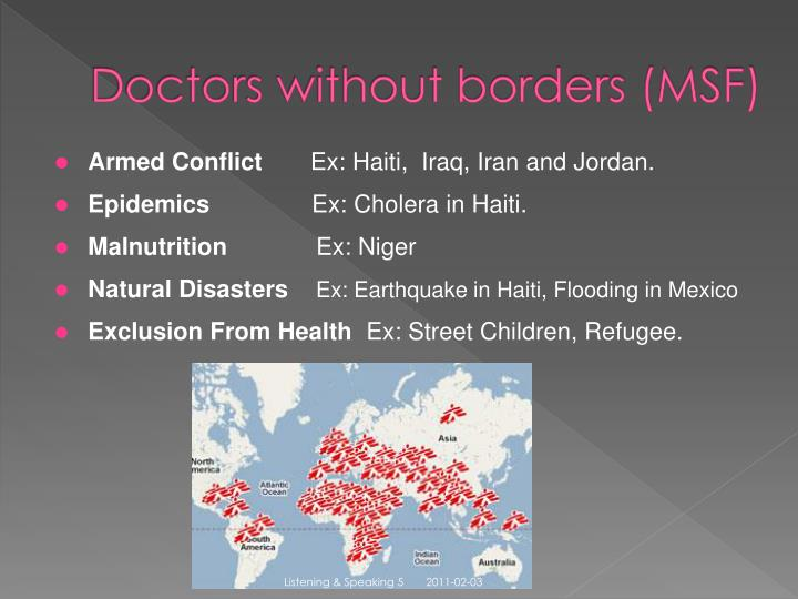 Doctors without borders (MSF)