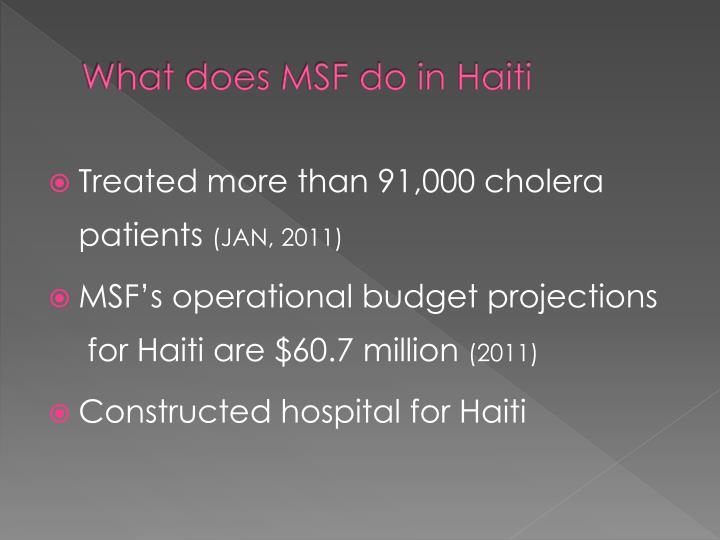 What does MSF do in Haiti
