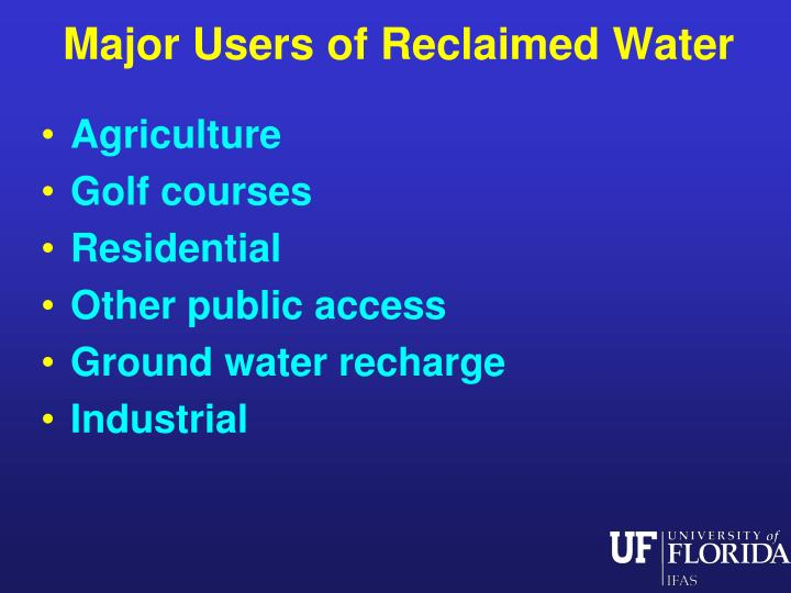 Major Users of Reclaimed Water