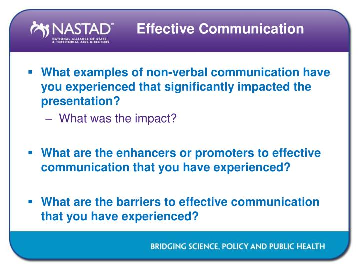 What examples of non-verbal communication have you experienced that significantly impacted the presentation?