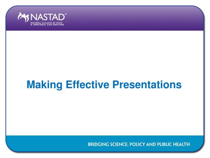 Making Effective Presentations