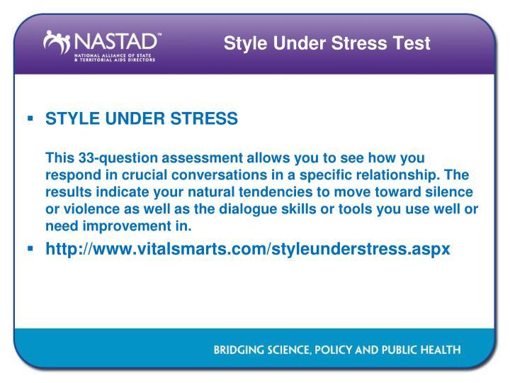 Style Under Stress Test