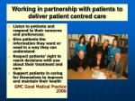 working in partnership with patients to deliver patient centred care