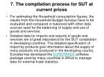 7 the compilation process for sut at current prices