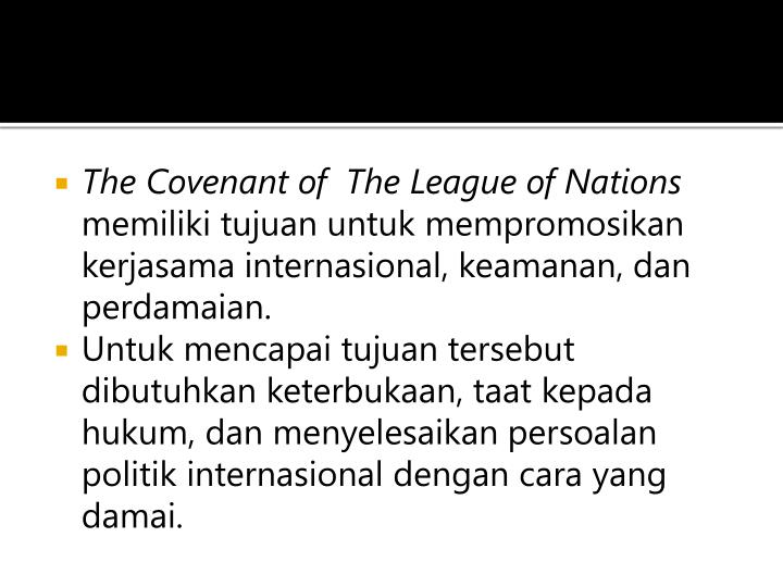 The Covenant of  The League of Nations