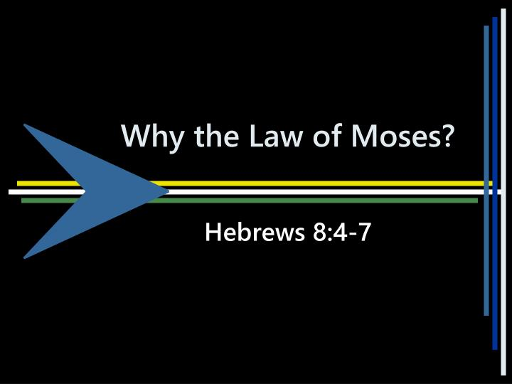 why the law of moses n.