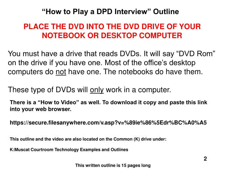 """How to Play a DPD Interview"" Outline"