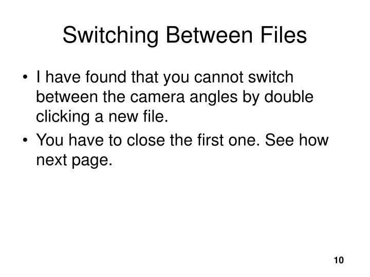 Switching Between Files