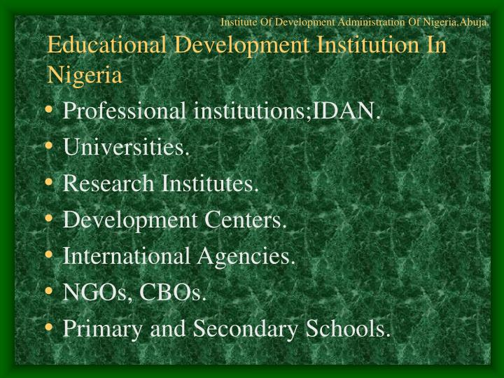 Institute Of Development Administration Of Nigeria,Abuja.
