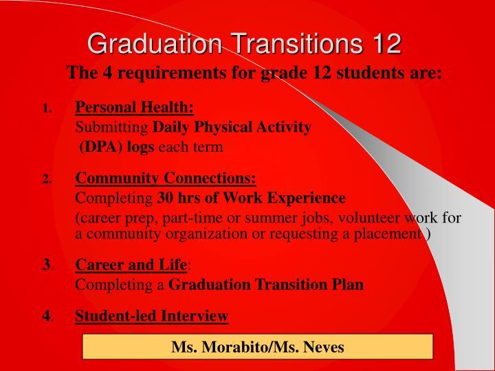 Graduation Transitions 12