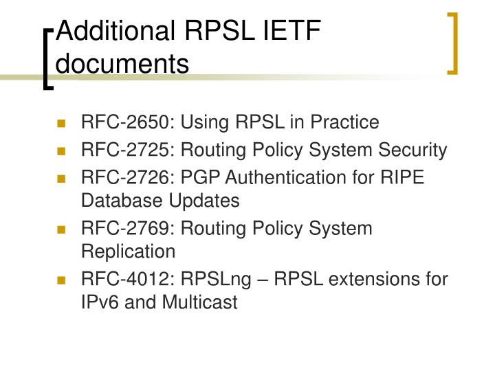Additional RPSL IETF documents