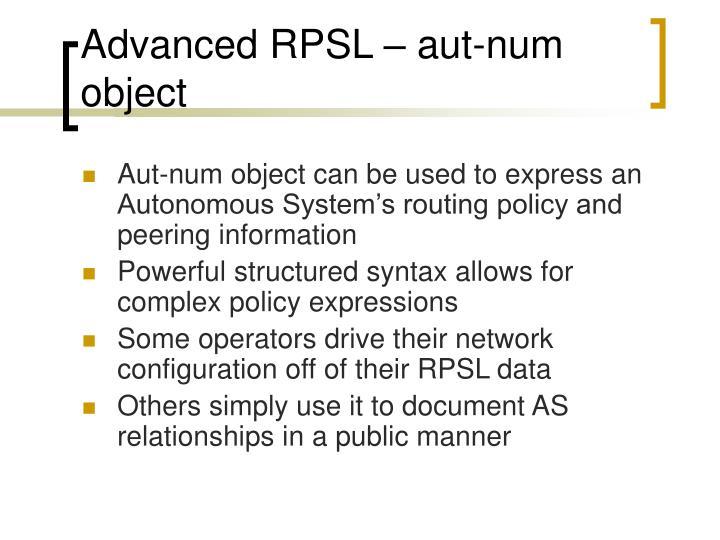 Advanced RPSL – aut-num object