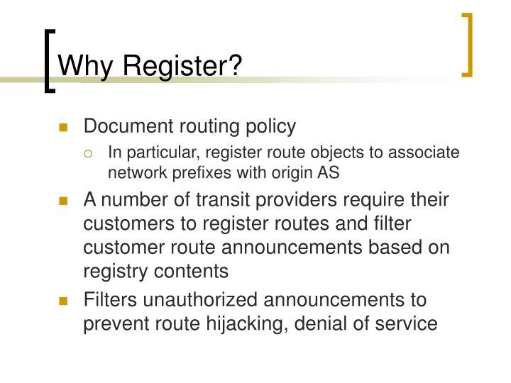 Why Register?