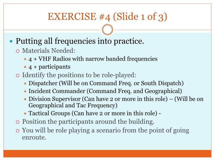EXERCISE #4 (Slide 1 of 3)