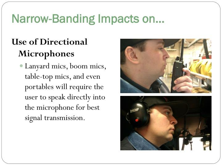 Narrow-Banding Impacts on…