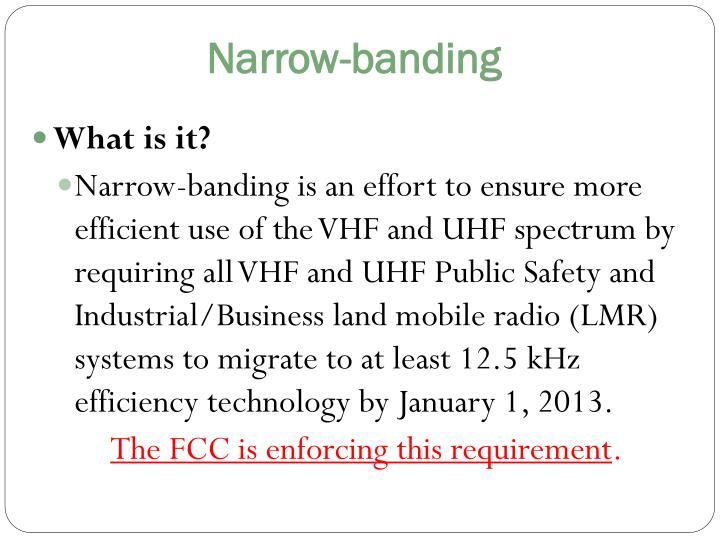 Narrow-banding