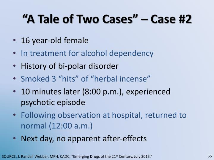 """""""A Tale of Two Cases"""" – Case #2"""