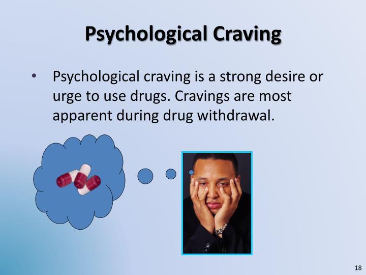 Psychological Craving