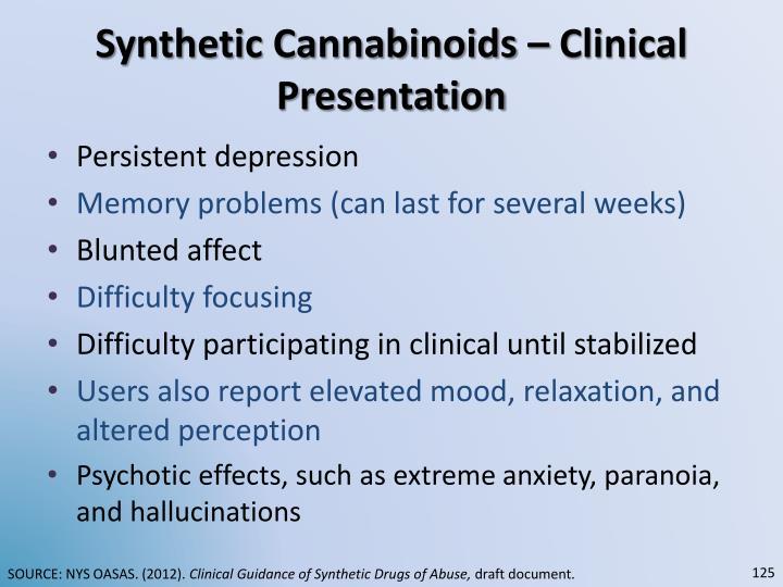 Synthetic Cannabinoids – Clinical Presentation