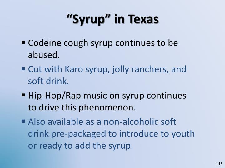 """""""Syrup"""" in Texas"""