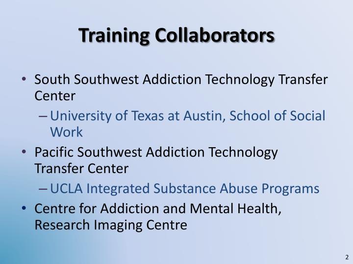 Training collaborators