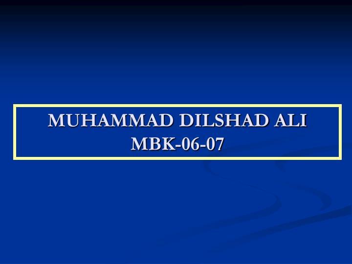 MUHAMMAD DILSHAD ALI