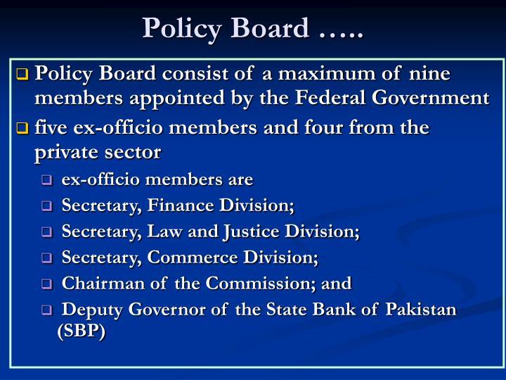 Policy Board …..