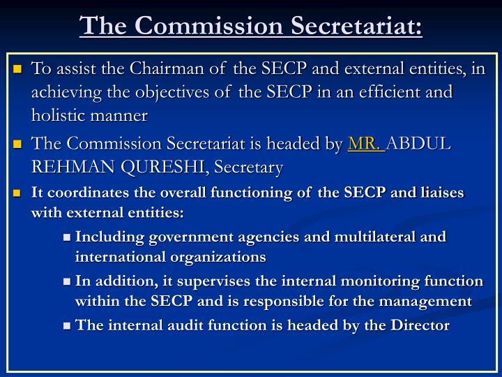 The Commission Secretariat: