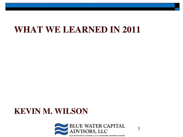 What we learned in 2011 kevin m wilson