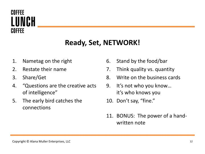 Ready, Set, NETWORK!