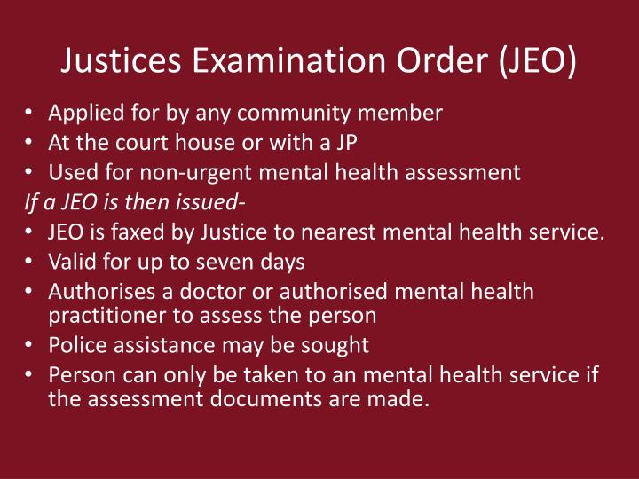 Justices Examination Order (JEO)