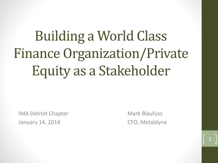 building a world class finance organization private equity as a stakeholder n.