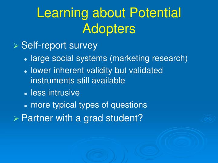 Learning about Potential Adopters