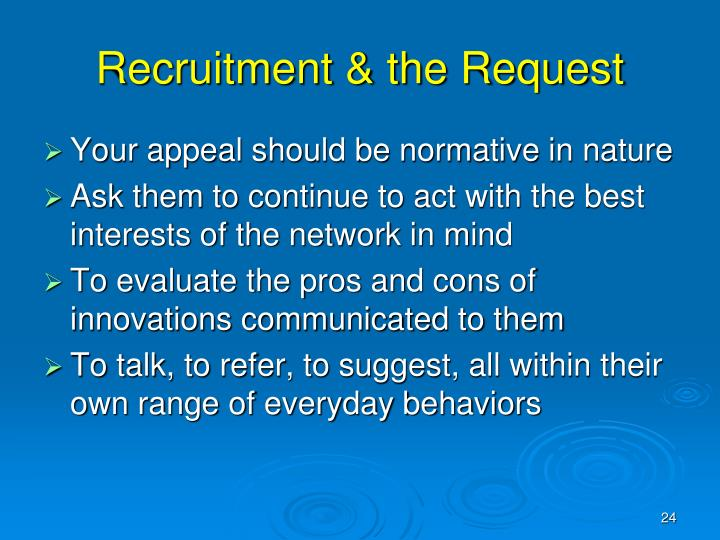 Recruitment & the Request