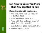 sin always costs you more than you wanted to pay1