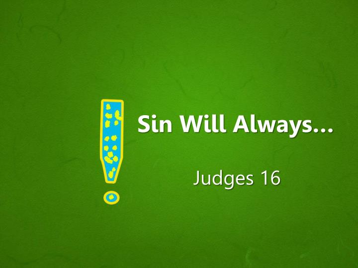 sin will always