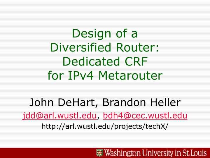 design of a diversified router dedicated crf for ipv4 metarouter n.