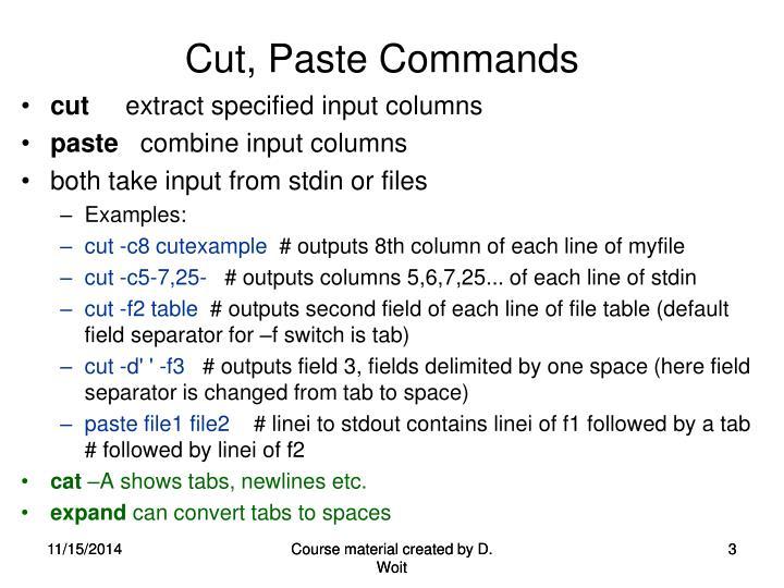 Cut paste commands