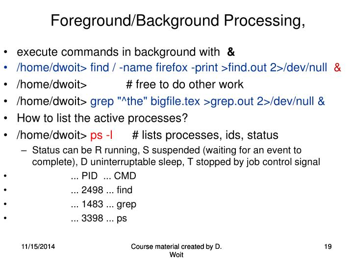 Foreground/Background Processing,
