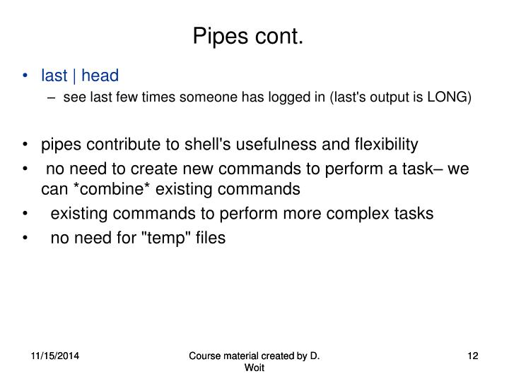 Pipes cont.