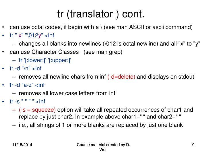 tr (translator ) cont.