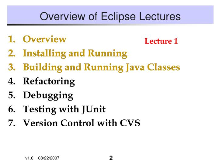 Overview of eclipse lectures
