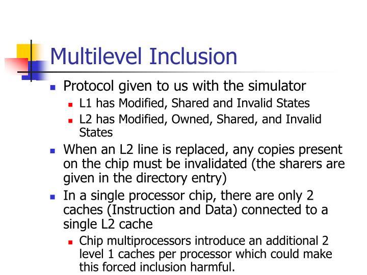Multilevel Inclusion