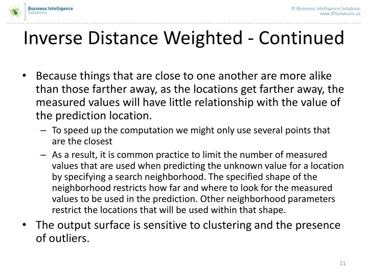 Inverse Distance Weighted - Continued