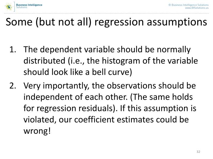 Some (but not all) regression assumptions