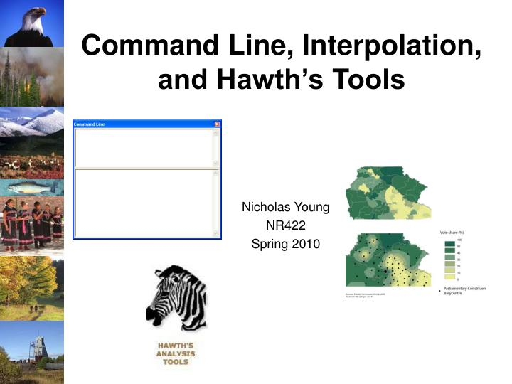 command line interpolation and hawth s tools n.