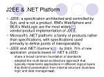 j2ee net platform