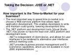 taking the decision j2ee or net