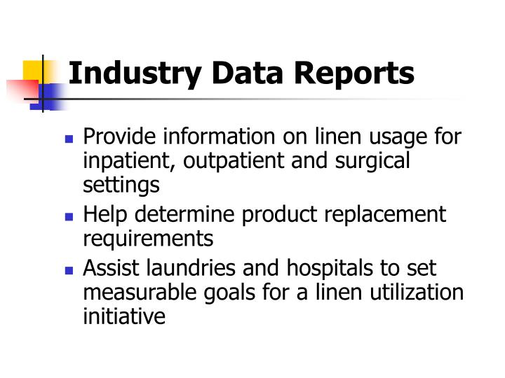 Industry data reports